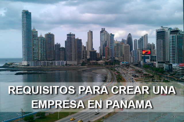 requisitos para crear una empresa en panama