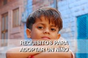 Requisitos para adoptar un niño