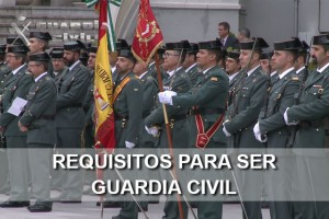 Pruebas y Requisitos para ser Guardia Civil