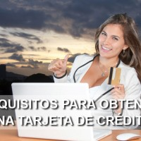 requisitos tarjeta credito