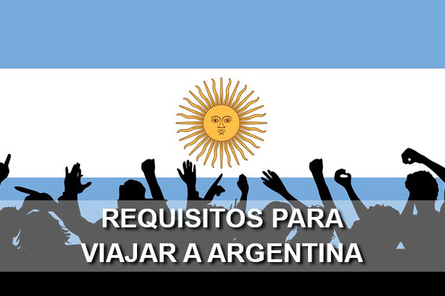 requisitos viajar argentina