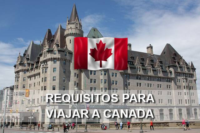 requisitos viajar canada