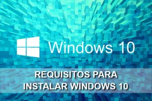 ¿Cuáles son los requisitos para instalar Windows 10?