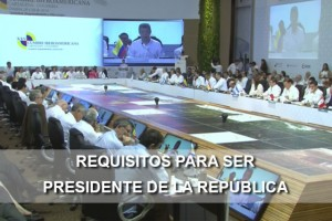Requisitos para ser Presidente de una República