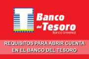 requisitos para abrir una cuenta en banco del tesoro de Venezuela