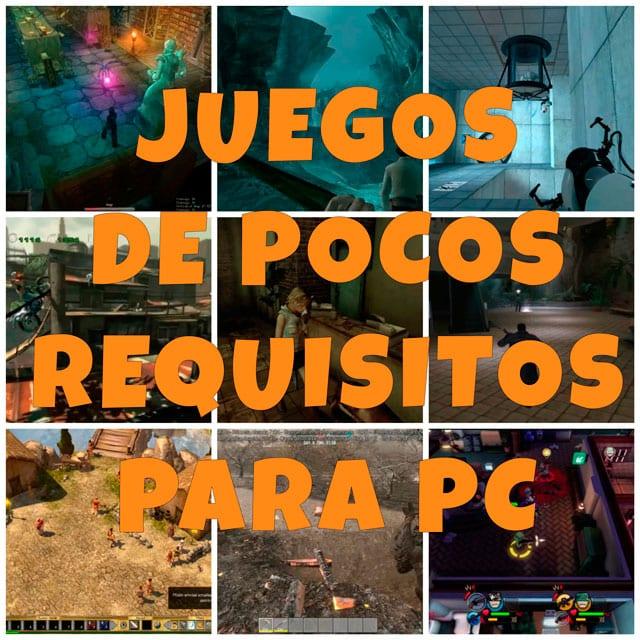 juegos de pocos requisitos para pc