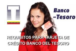 requisitos tarjeta credito banco del tesoro