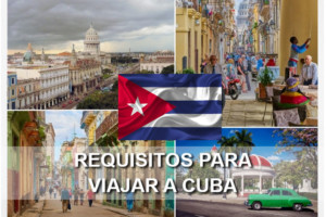 Requisitos para Viajar a Cuba, ¡Toda la documentación!