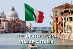 Requisitos para viajar a Italia