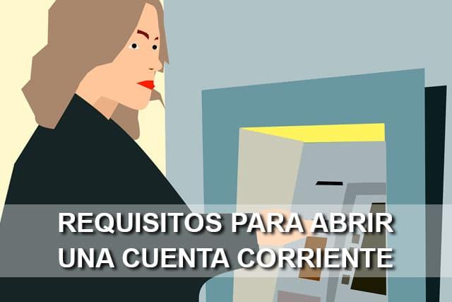 requisitos para abrir una cuenta corriente