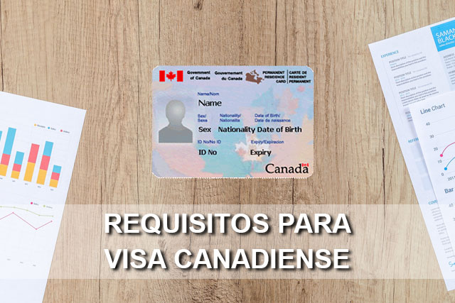 requisitos visa canadiense