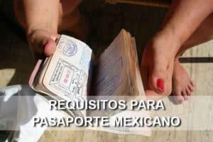 Requisitos para el pasaporte mexicano