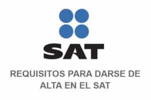 Requisitos para darse de alta en el SAT
