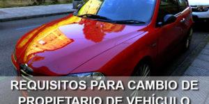 requisitos para cambio de propietario de vehículo