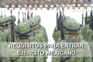 requisitos ejército mexicano