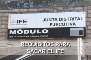 Requisitos para sacar el IFE