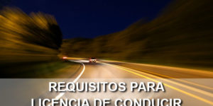 requisitos licencia conducir