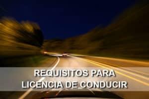 Requisitos para Licencia de Conducir en México