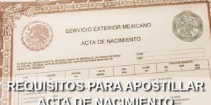 requisitos para apostillar acta de nacimiento