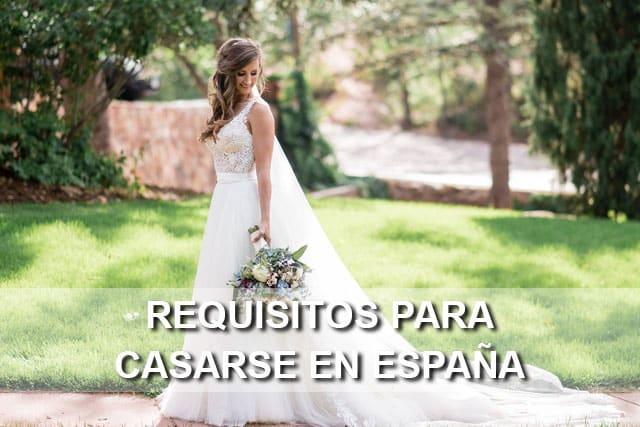 Requisitos para casarse en espa a todo sobre tu for Casarse en madrid