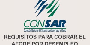 requisitos para cobrar afore por desempleo