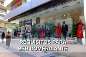 Requisitos para ser Comerciante