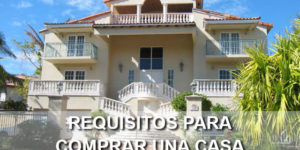 requisitos para comprar una casa