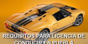 requisitos para licencia de conducir puebla