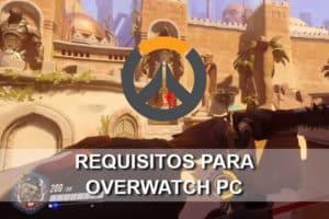 Requisitos para Overwatch