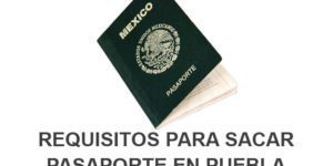 requisitos pasaporte en Puebla
