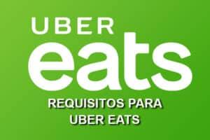Requisitos para Uber Eats