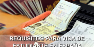 requisitos para visa de estudiante en España