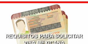 requisitos visa mexicana