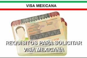 Requisitos para solicitar visa mexicana