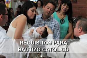 Requisitos para bautizo católico