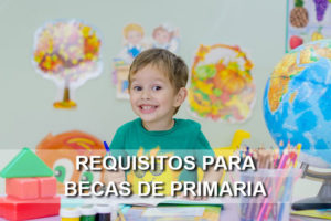 Requisitos para becas de primaria en México 2018