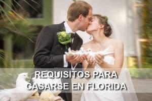 Requisitos para casarse en Florida