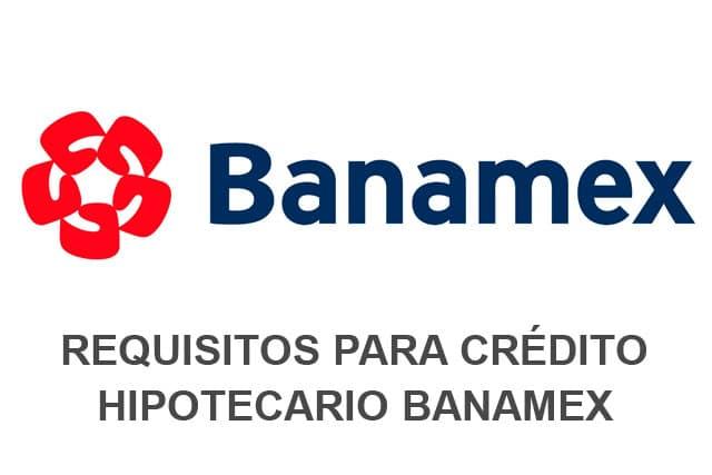 Requisitos para un cr dito hipotecario banamex lo necesitas - Que necesito para pedir una hipoteca ...