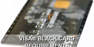 visa black card requirements