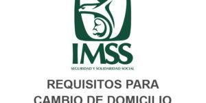 cambio domicilio IMSS