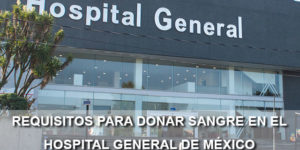 requisitos para donar sangre hospital general