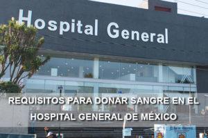 Requisitos para donar sangre Hospital General