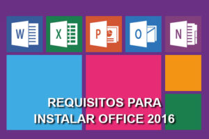 requisitos para instalar Office 2016