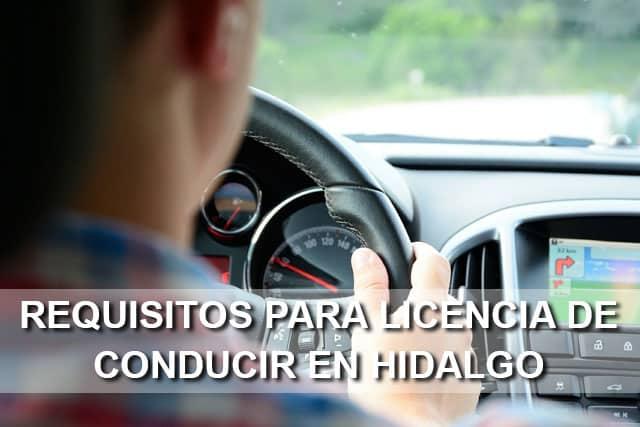 Requisitos Para Sacar Una Licencia De Conducir En Hidalgo