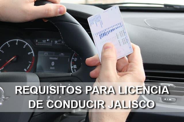 Requisitos Para Sacar La Licencia De Conducir En Jalisco