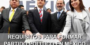 requisitos partido político México