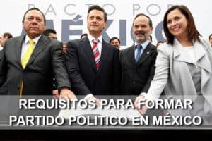 Requisitos para formar un partido político en México