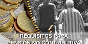requisitos pensión no contributiva