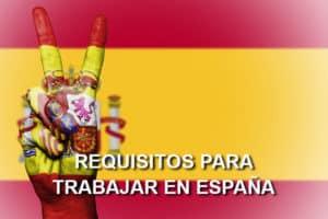 Requisitos para trabajar en España