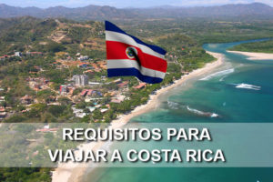 Requisitos para viajar a Costa Rica